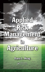 Dana Hoag's new book, Applied Risk Management in Agriculture